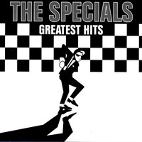 Greatest Hits — The Specials