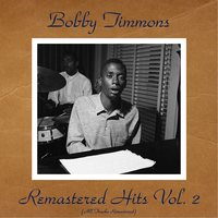 Remastered Hits Vol. 2 — Bobby Timmons