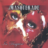 In Disguise — Masquerade