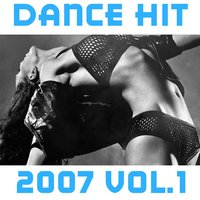 Dance Hit 2007, Vol. 1 — сборник