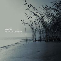 Fear of Change — Nimon