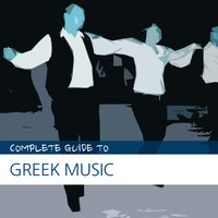 Complete Guide to Greek Music — Anastasia