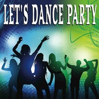 Let's Dance Party — сборник