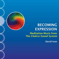 Becoming Expression — David Ison