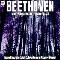 Beethoven: Violin Sonata No. 5 in F major, Op. 24 — Nora Chastain & Friedemann Rieger