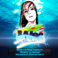 Wet Xperience — Braulio V
