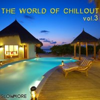 The World of Chillout 03 — сборник