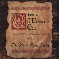 Upon a Winter's Eve — The Black House Ceilidh
