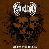 Children of the Chainsaw — Ashcloud
