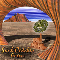 Soul Catcher — Gregory