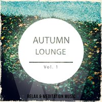 Autumn Lounge, Vol. 1 — сборник