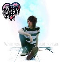 When You Said Forever — Jordan Sweeto