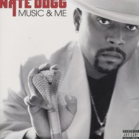 Music And Me — Nate Dogg