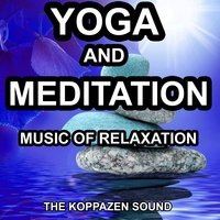 Yoga and Meditation — The Koppazen Sound