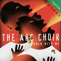 Walk With Me — James Allen, Curtis Lundy, The Addicts Rehabilitation Center Choir