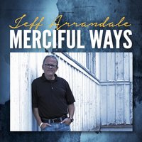 Merciful Ways — Jeff Arrandale
