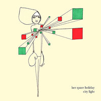 City Light / Her Space Holiday — Her Space Holiday, City Light