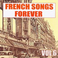 French Songs Forever, Vol. 6 — сборник