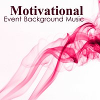 Motivational Music: Event Background Music — Instrumental Brothers