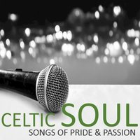 Celtic Soul: Songs of Pride & Passion — сборник