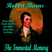 The Immortal Memory to Robert Burns By Duncan Macrae — сборник