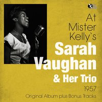 At Mister Kelly's — Sarah Vaughan And Her Trio, Александр Порфирьевич Бородин