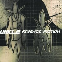 Psyence Fiction — UNKLE