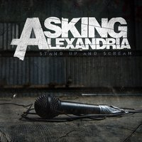 Stand Up And Scream — Asking Alexandria
