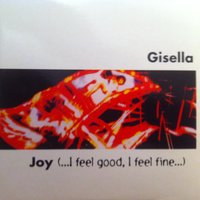 Joy (I Feel Good) Rmx — Gisella