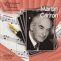 Martin Carron — Marc Reift, Philharmonic Wind Orchestra