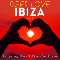 Deep Love Ibiza, Vol. 2 — сборник