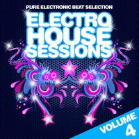 Electro House Sessions, Vol. 4 — сборник