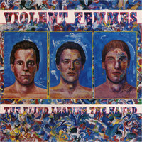 The Violent Femmes Collection — Violent Femmes