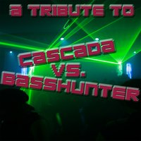 A Tribute To Cascada Vs. Basshunter — The Academy Allstars