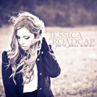You're Gonna Miss Me — Jessica Roadcap