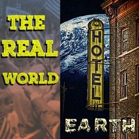 The Real World — Hotel Earth
