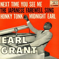 Vintage Vocal Jazz / Swing No. 102 - EP: Next Time You See Me — Earl Grant