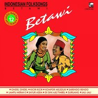 Indonesian Folksongs, Vol. 12: Betawi — сборник