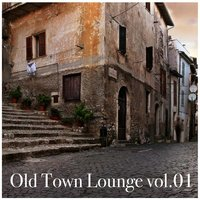 Old Town Lounge, Vol.01 — сборник