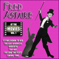 At the Movies, Vol. 1 — Fred Astaire