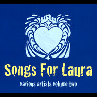 Songs For Laura, Vol. Two — сборник