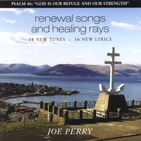 Renewal Songs with Healing Rays — Joe Perry