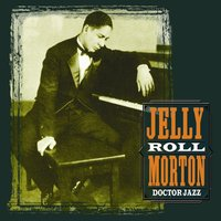 Doctor Jazz — Jelly Roll Morton