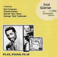 Erroll Garner On Dial - The Complete Sessions — Erroll Garner