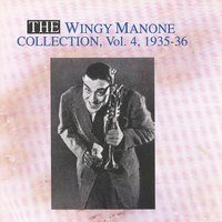 The Wingy Manone Collection Vol. 4 - 1935-1936 — Wingy Manone