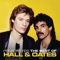Private Eyes: The Best Of Hall & Oates — Daryl Hall & John Oates, Daryl Hall & John Oates