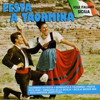 Festa A Taormina — Various Artists - Duck Records