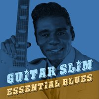 Essential Blues — Guitar Slim