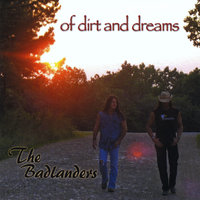 Of Dirt and Dreams — The Badlanders