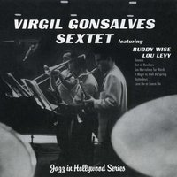 Nocturne Recordings: Jazz in Hollywood Series Vol. 6 — Lou Levy, Virgil Gonsalves, Virgil Gonsalves Sextet, Buddy Wise